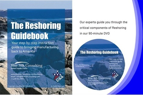 Step-by-Step Reshoring Guidebook and DVD | Manufacturing In the USA Today | Scoop.it