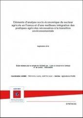 Eléments d'analyse socio-économique du secteur agricole en France et d'unemeilleure intégration des pratiques agricoles nécessaires à la transition environnementale – ADEME | Chimie verte et agroécologie | Scoop.it