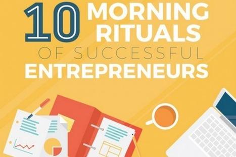 Le rituel matinal de 10 grands entrepreneurs (infographie) | Widoobiz | Entrepreneurs du Web | Scoop.it
