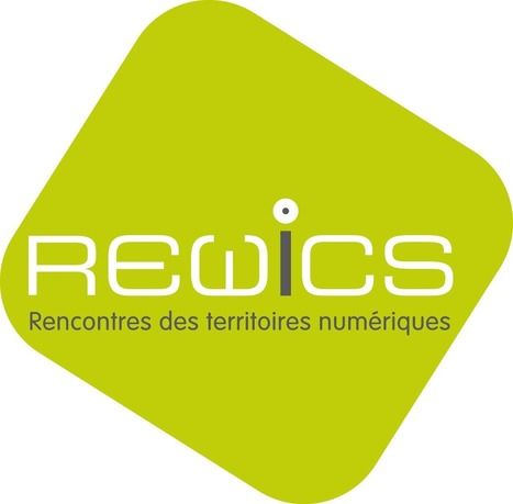 Rappel ! Rewics - Rencontre des Territoires numériques innovants | elearning : Revue du web par Learn on line | Scoop.it