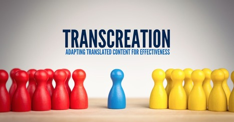 Transcreation: Adapting Translated Content For Effectiveness  | Content Marketing & Content Strategy | Scoop.it