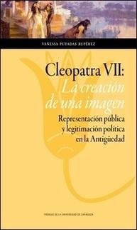 Cleopatra VII: la creación de una imagen | Reseñas de novedades | LVDVS CHIRONIS 3.0 | Scoop.it
