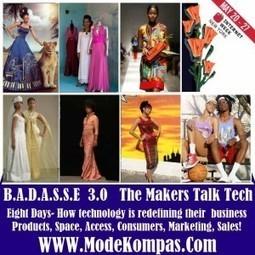 @internetweek - Who's a BADASSE! Updated  full schedule  #BkFashionWeek Venue for #iwny #badasse3iwny | Fashion Technology Designers & Startups | Scoop.it