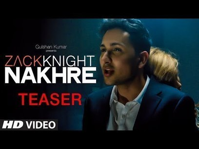 Nakhre - Zack Knight Video Song Mp4 3Gp Download | Latest Music Updates | Scoop.it