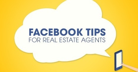 Facebook Tips for Real Estate Agents | Century 21 Blog | Maple and Main Realty | Scoop.it