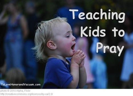 Teaching Kids to Pray: The Five Finger Method   Troy West's Radio Show Prep   Scoop.it