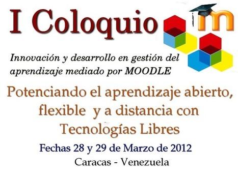 """I Coloquio """"Innovación y Desarrollo en Gestión del Aprendizaje mediado por Moodle""""   Educación a Distancia y TIC   Scoop.it"""