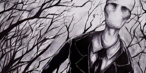 Why Slenderman Works: The Internet Meme That Proves Our Need To Believe | cognition | Scoop.it