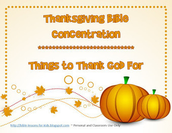 Bible Lessons for Kids: Free Thanksgiving Bible Concentration Game | Children's Ministry Ideas | Scoop.it