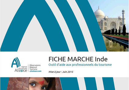 Observatoire Tourisme - Alsace - Fiche Marché Inde - 2015 - 2014 - ORTA   Le site www.clicalsace.com   Scoop.it