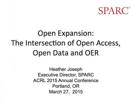 Open Expansion: The Intersection of Open Access, Open Data and OER | SPARC | Open Educational Practices | Scoop.it