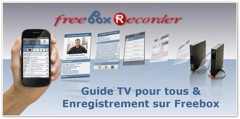 Une mise à jour et des nouveautés pour Freebox Recorder - Univers Freebox | Richard Dubois Freebox Addict | Scoop.it