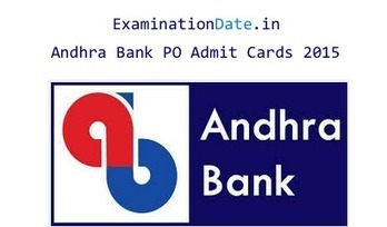 Andhra Bank PO Admit Cards 2015, Manipal PGDBF Exam Hall Tickets | Examination Date | Education News | Scoop.it
