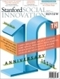 Stanford Social Innovation Review: Informing and Inspiring Leaders of Social Change | Observatorio do Conhecimento | Scoop.it