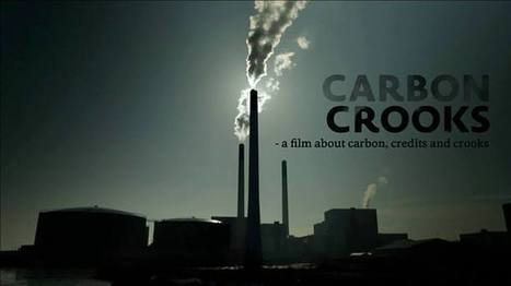 Carbon Crooks - Intercontinental Cry | ManageCO2 | Scoop.it