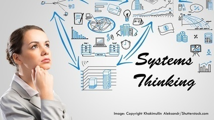Solving Complex Problems with the 11 Laws of Systems Thinking | Business change | Scoop.it