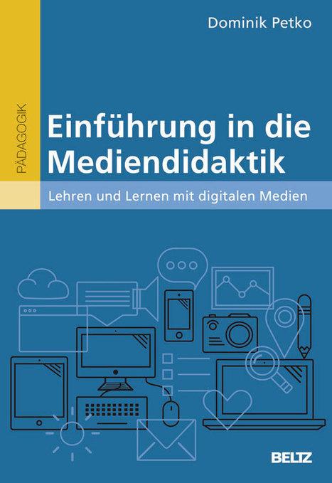 Einführung in die Mediendidaktik   Media and Education   Scoop.it