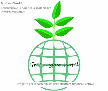 Progetto Green your Hotel | Green marketing e Management Sostenibile | Scoop.it