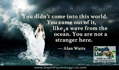 You Are Not a Stranger Here - Alan Watts | Depth Psych | Scoop.it