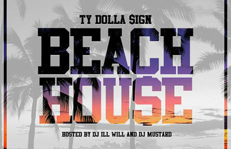 "Ty Dolla $ign Signs to Atlantic, Releases ""Beach House"" Mixtape 