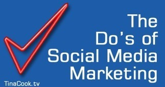 52 Online Marketing Tips - The Do's of Social Media Marketing | Social Media Marketing Superstars | Scoop.it