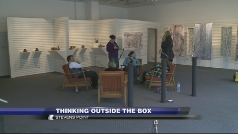 UWSP Art Students Think Outside The Box With Pop-Up Gallery - WSAW | Student Artists | Scoop.it