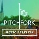 Pitchfork Music Festival, la programmation se dévoile   TheWebTape.net   Scoop.it