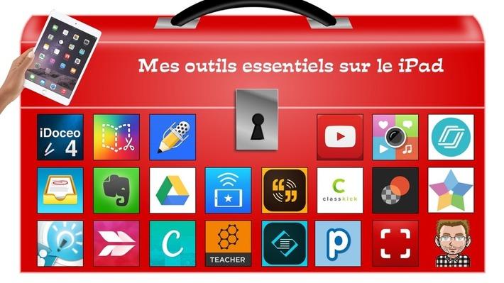 Académie Orléans-Tours. Mes outils essentiels à l'école avec iPad - Carl Parent | TIC et TICE mais... en français | Scoop.it