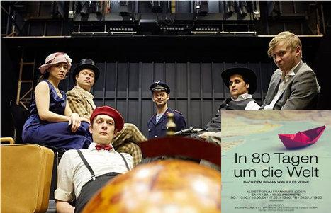 Frankfurt : Premiere In 80 Tagen um die Welt   Jules Verne Aktuelles   Scoop.it