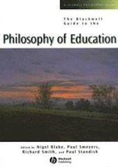 The Blackwell guide to philosophy of education by N. Blake et al. (Eds.) - LB14.7.B57 BLA | High School ELA- MI | Scoop.it
