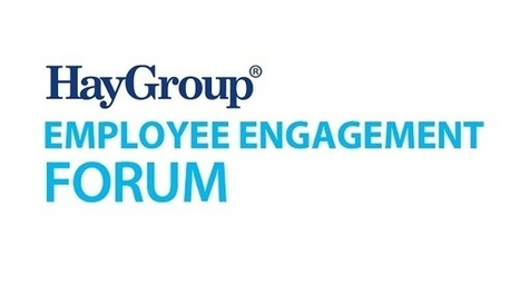 Register now for our Hay Group Employee Engagement Forums in Madrid and Paris | Engaging Times | Scoop.it