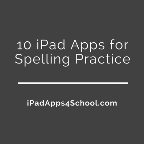 10 Good Spelling Apps | NOLA Ed Tech | Scoop.it