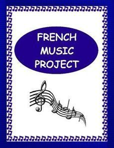 French Music Project - Outline | French Resources to Download and Print | Scoop.it