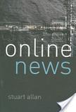 Online News: Journalism And The Internet | CoMuNiC@ÇãO | Scoop.it