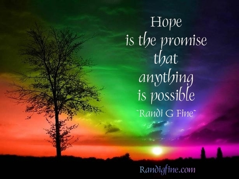 Hope Is Picture Quote | Randi G. Fine | #reasonsforliving | Scoop.it