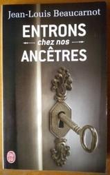 Entrons chez nos ancêtres | Généalogie facile | K Vidal | Scoop.it
