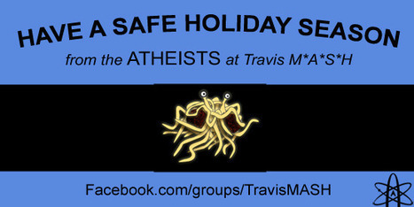 Air Force changes mind, atheist holiday display now welcome at Travis AFB | Modern Atheism | Scoop.it
