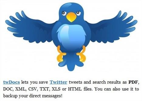 TwDocs. Sauvegarder Twitter sous différents formats. | TICE, Web 2.0, logiciels libres | Scoop.it