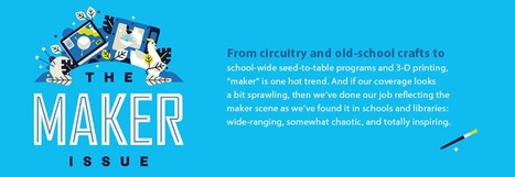 The Maker Issue | SLJ 2015 | School Library Journal - Linkis.com | iPads in Education | Scoop.it