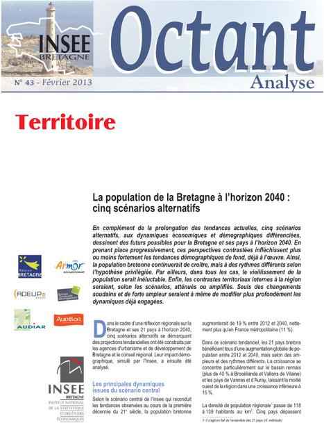La population de la Bretagne à l'horizon 2040 : cinq scénarios alternatifs - Octant Analyse n° 43, Insee | Rencontres sur l'avenir des villes en Bretagne, 2ème édition - Lorient, 12 mars 2013 | Scoop.it