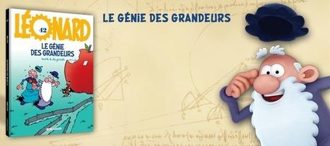 Léonard le site officiel - Tout l'univers de Léonard | Veille sur la bande dessinée pour tous | Scoop.it