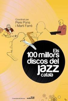 Els 100 millors discos del jazz català | MUSIC AND ROLL | Actualitat Jazz | Scoop.it