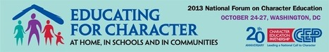Keynote at National Forum on Character Education - Character Counts | Leading with Character | Scoop.it