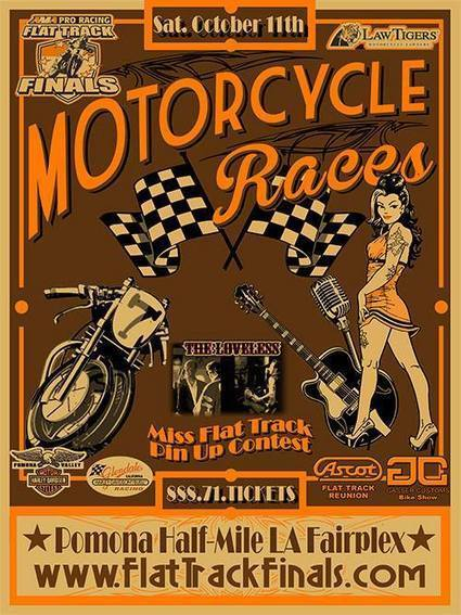 Check out Pomona's classy event poster.   And more important, purchase your tick... | California Flat Track Association (CFTA) | Scoop.it
