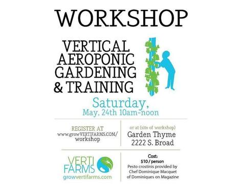 5/24/14, 10am-12pm, Vertical Aeroponic Gardening Workshop with VertiFarms - New Orleans Food & Farm Network | Vertical Farm - Food Factory | Scoop.it