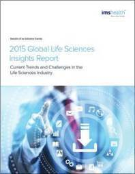 Il Global Life Sciences Insight Report 2015 di IMS Health | MioPharma Blog | Scoop.it