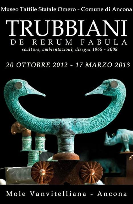 Mostra Valeriano Trubbiani - De Rerum Fabula - Museo Tàttile Statale Omèro - Ancona | Le Marche un'altra Italia | Scoop.it