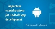 Important considerations for Android app development! | App Roxen | approxen - LLC | Scoop.it