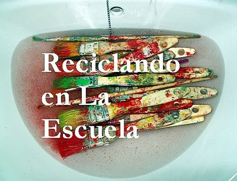 Reciclando en la escuela. | BiblioVeneranda | Scoop.it