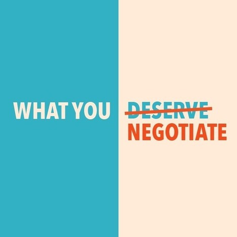 You don't get what you deserve, you get what you negotiate | Social Business | Scoop.it
